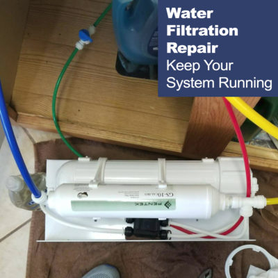 Water Filtration System Repair
